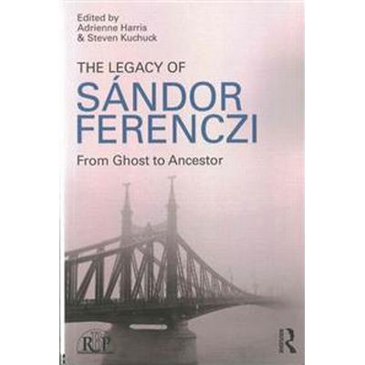 The Legacy of Sandor Ferenczi (Pocket, 2015)