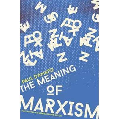 The Meaning of Marxism (Pocket, 2014)