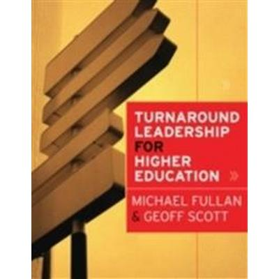 Turnaround Leadership for Higher Education (Inbunden, 2009)