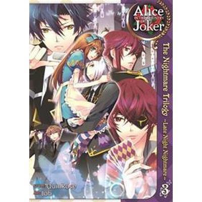 Alice in the Country of Joker: Nightmare Trilogy, Volume 3 (Häftad, 2015)