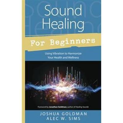 Sound Healing for Beginners (Pocket, 2015)