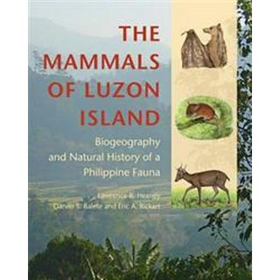 The Mammals of Luzon Island (Inbunden, 2016)
