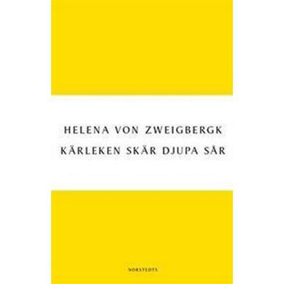 Kärleken skär djupa sår (E-bok, 2013)