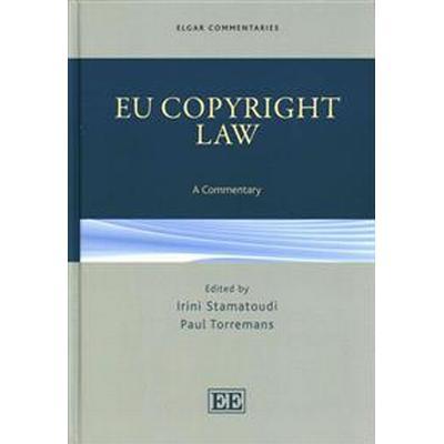 EU Copyright Law (Inbunden, 2014)