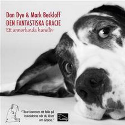 Den fantastiska Gracie: Ett annorlunda hundliv (Ljudbok nedladdning, 2013)