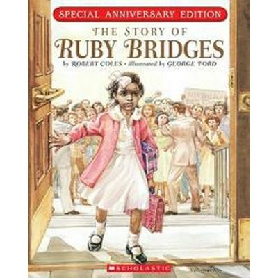 The Story of Ruby Bridges: Special Anniversary Edition (Häftad, 2010)