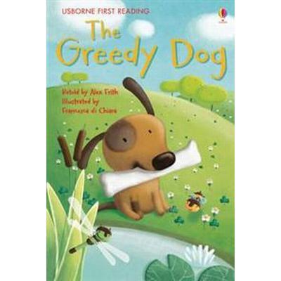 Greedy Dog (Inbunden, 2012)