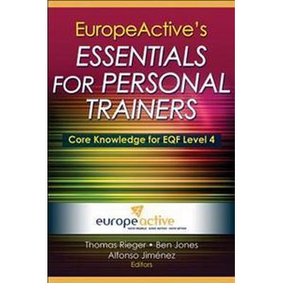 EuropeActive's Essentials for Personal Trainers (Inbunden, 2016)