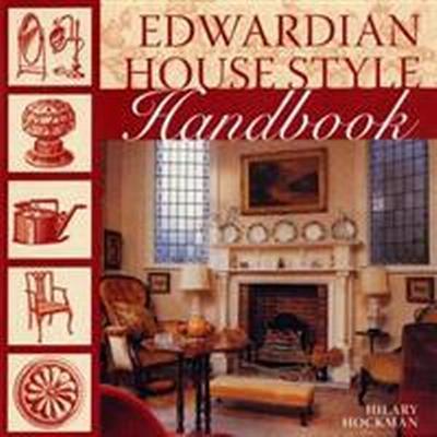 Edwardian House Style Handbook (Häftad, 2007)