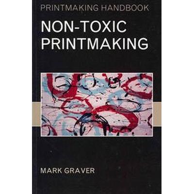Non-toxic Printmaking (Pocket, 2011)