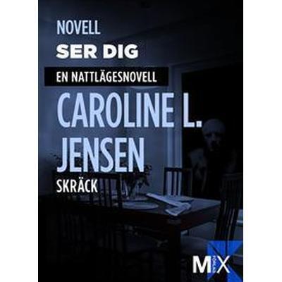 Ser dig: en nattlägesnovell (E-bok, 2014)