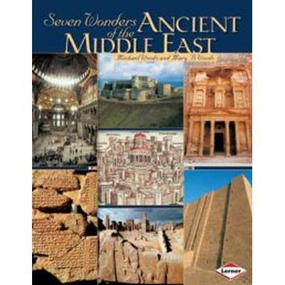 Seven Wonders of Ancient Middle East (Häftad, 2009)