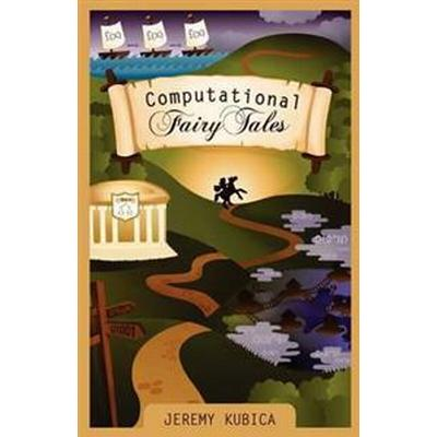 Computational Fairy Tales (Pocket, 2012)