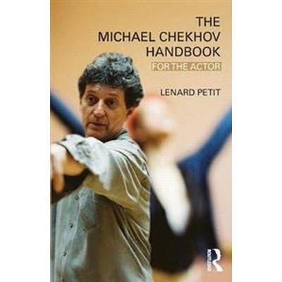The Michael Chekhov Handbook (Pocket, 2009)