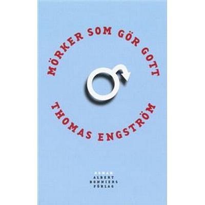 Mörker som gör gott (E-bok, 2012)