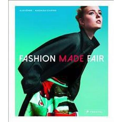 Fashion Made Fair (Inbunden, 2016)