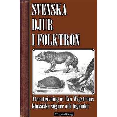 Svenska djur i folktron (E-bok, 2014)