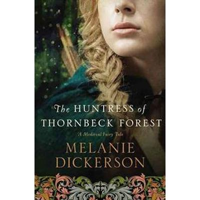 The Huntress of Thornbeck Forest (Pocket, 2015)