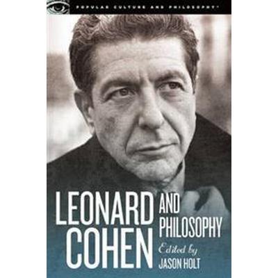 Leonard Cohen and Philosophy (Pocket, 2014)