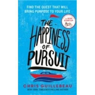 The Happiness of Pursuit (Häftad, 2014)