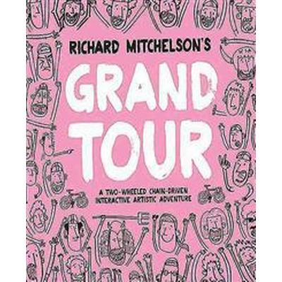 Richard Mitchelson's Grand Tour (Häftad, 2016)