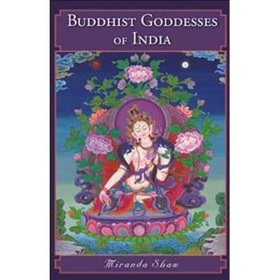Buddhist Goddesses of India (Pocket, 2015)