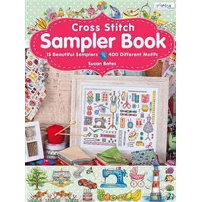 Cross Stitch Sampler Book: 15 Beautiful Samplers, 400 Different Motifs (Häftad, 2014)
