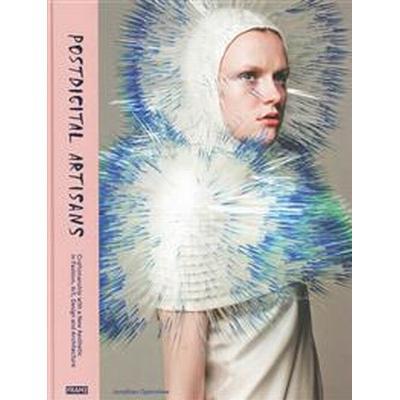 Postdigital Artisans (Inbunden, 2015)