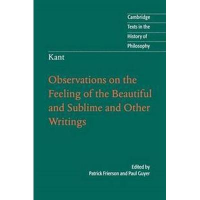 Observations on the Feeling of the Beautiful and Sublime and Other Writings (Pocket, 2011)
