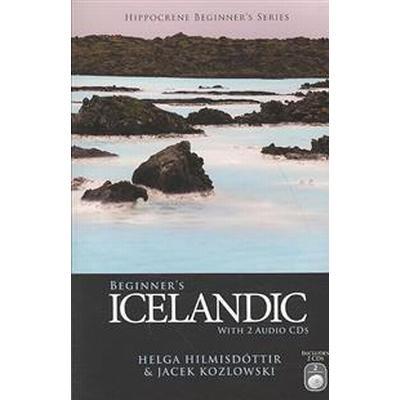 Beginner's Icelandic with 2 Audio CDs (Övrigt format, 2007)