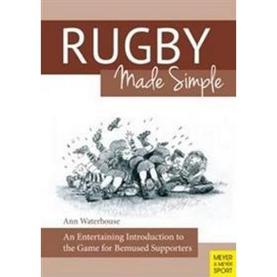 Rugby Made Simple (Häftad, 2015)