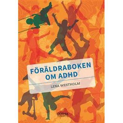 Föräldraboken om adhd (Häftad, 2016)