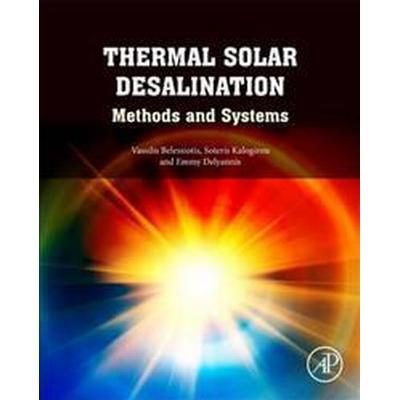 Thermal Solar Desalination (Inbunden, 2016)