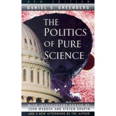 The Politics of Pure Science (Pocket, 1999)