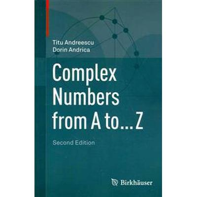 Complex Numbers from a to ... Z (Pocket, 2014)