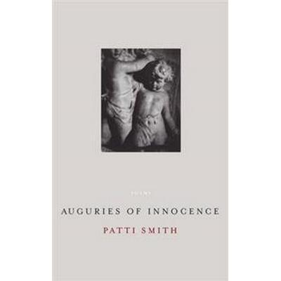 Auguries of Innocence (Inbunden, 2006)