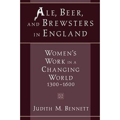 Ale, Beer, and Brewsters in England (Pocket, 1999)