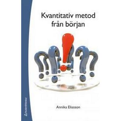 Kvantitativ metod från början (Häftad, 2013)
