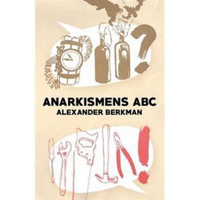 Anarkismens ABC (Häftad, 2016)