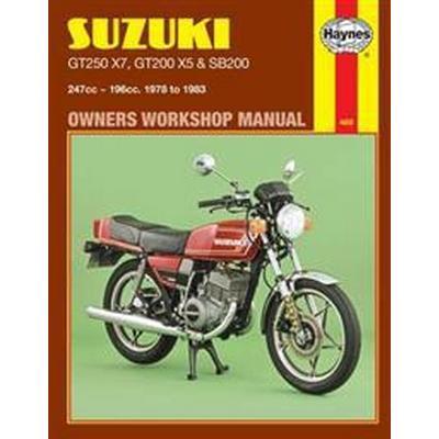 Suzuki GT250X7, GT200X5 and SB200 1978-83 Owner's Workshop Manual (Häftad, 1988)