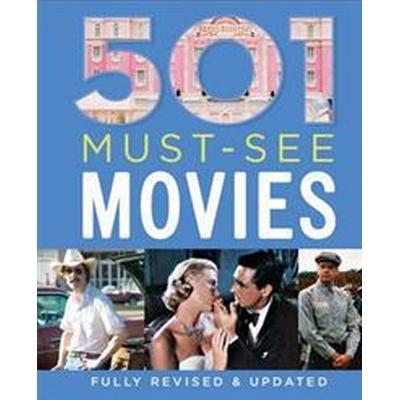501 Must-See Movies (Inbunden, 2016)