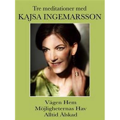 3 meditationer med Kajsa Ingemarsson (Ljudbok nedladdning, 2016)
