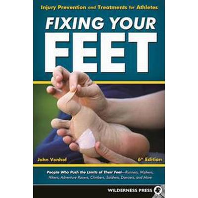 Fixing Your Feet (Pocket, 2016)