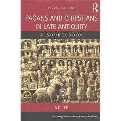 Pagans and Christians in Late Antiquity (Pocket, 2015)