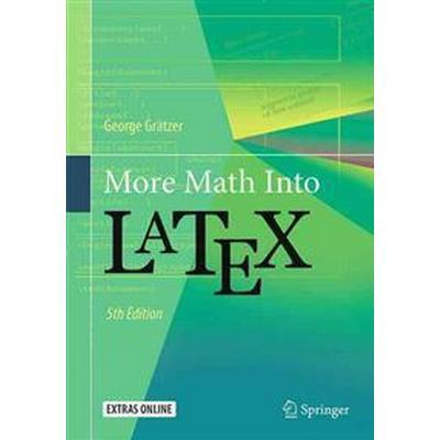 More Math into Latex (Pocket, 2016)