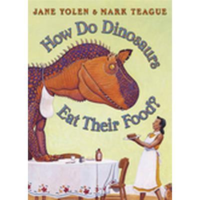 How Do Dinosaurs Eat Their Food? (Häftad, 2006)