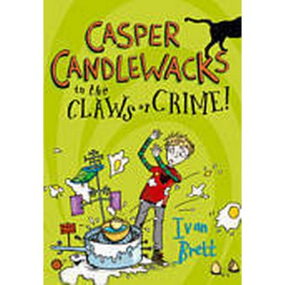 Casper Candlewacks in the Claws of Crime! (Häftad, 2012)
