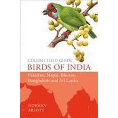 Collins Field Guide - Birds of India (Inbunden, 2015)