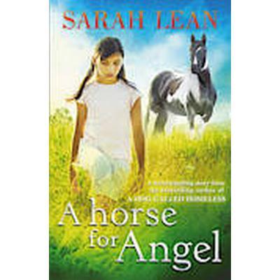 A Horse for Angel (Häftad, 2013)