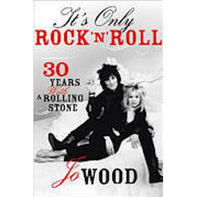 It's Only Rock 'n' Roll (Häftad, 2014)